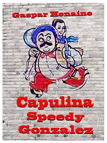 Capulina Speedy González