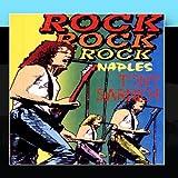 Rock Rock Rock Naples