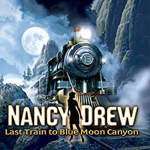 Nancy Drew: Last Train to Blue Moon Canyon [Download] by Her Interactive