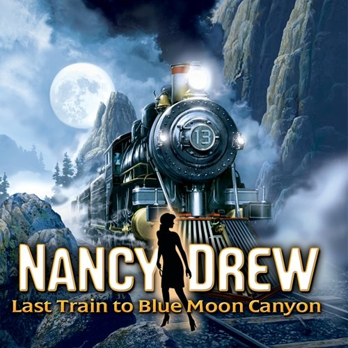 Nancy Drew: Last Train to Blue Moon Canyon [Game Download]