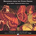 Broadsides from the Other Orders: A Book of Bugs Audiobook by Sue Hubbell Narrated by Barbara Caruso