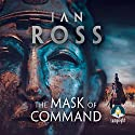 The Mask of Command: Twilight of Empire, Book 4 Audiobook by Ian Ross Narrated by Jonathan Keeble