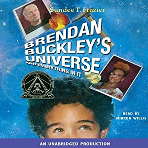 Brendan Buckley's Universe and Everything in It | [Sundee T. Frazier]