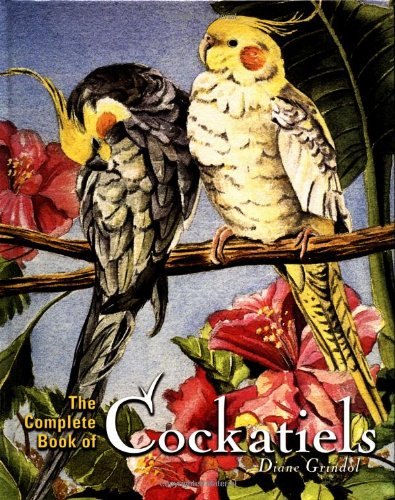 The Complete Book Of Cockatiels