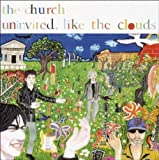 Uninvited Like the Clouds by CHURCH (2006-04-18)