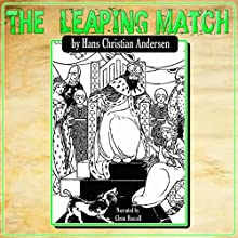 The Leaping Match (       UNABRIDGED) by Hans Christian Andersen Narrated by Glenn Hascall