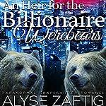 An Heir for the Billionaire Werebears | Alyse Zaftig