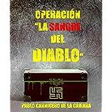"""Operación """"La sangre del diablo"""""""