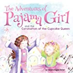 The Adventures of Pajama Girl: The Co...