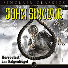 Classics, Folge 19: Horrorfest am Galgenh�gel