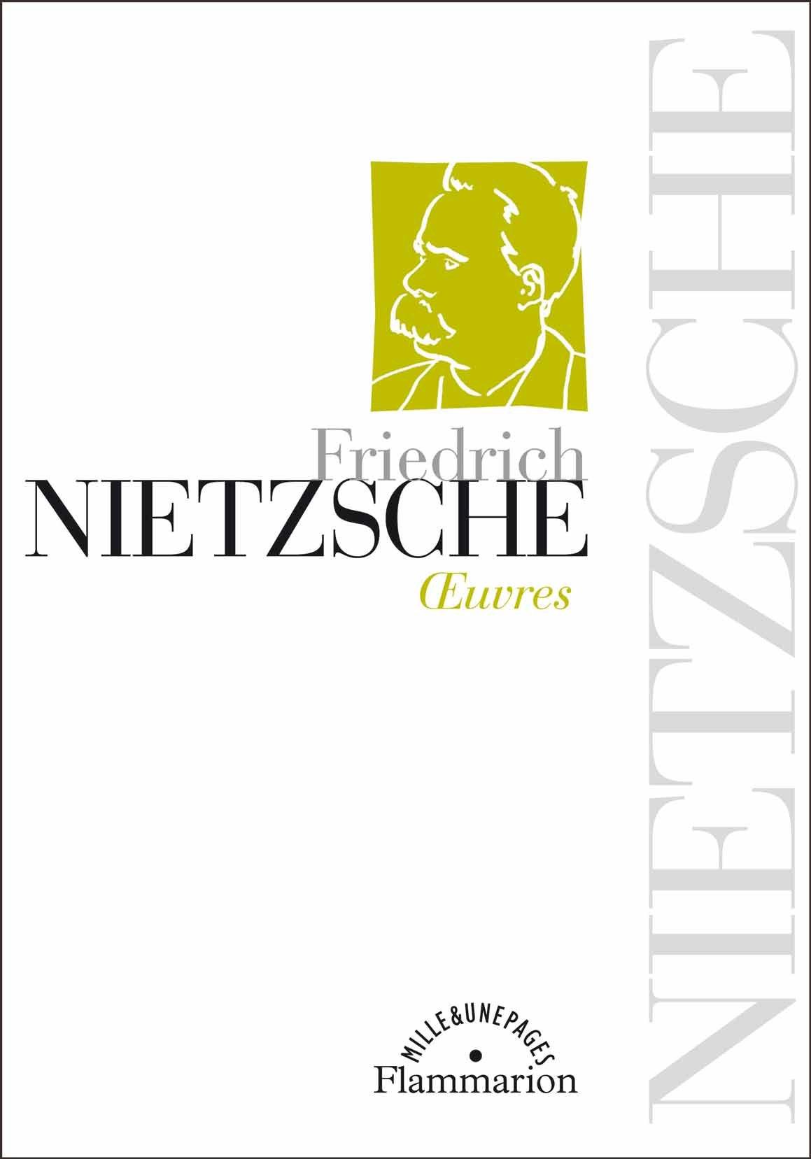 Friedrich Nietzsche-Oeuvres-Flammarion