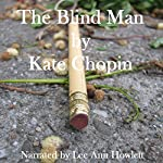 The Blind Man | Kate Chopin