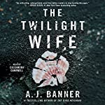 The Twilight Wife | A. J. Banner