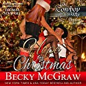 Hope for Christmas: A Cowboy Way Novella Audiobook by Becky McGraw Narrated by Thomas Stewart