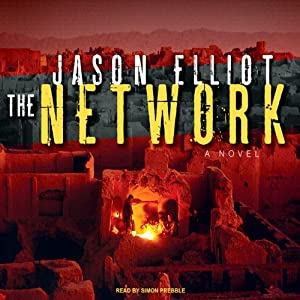 The Network: A Novel | [Jason Elliot]