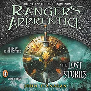 Ranger's Apprentice: The Lost Stories | [John Flanagan]
