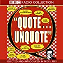 Quote Unquote Radio/TV Program by Nigel Rees Narrated by David Attenborough