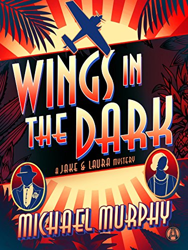 Last Chance To Enter To Win An Amazon Echo! Don't Miss Wings in the Dark: A Jake & Laura Mystery! Michael Murphy's latest high-flying mystery provides a witty setting for murder and mayhem.