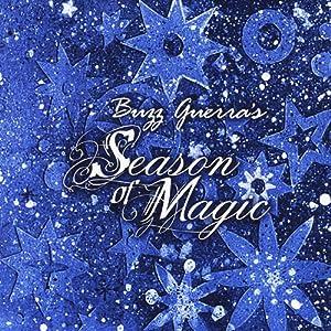 Buzz Guerra's Season of Magic
