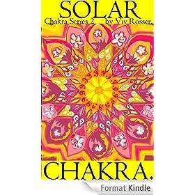 Chakra Series 2 (Book 3) - Solar Chakra (English Edition)