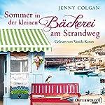 Sommer in der kleinen Bäckerei am Strandweg (Die kleine Bäckerei am Strandweg 2)   Jenny Colgan