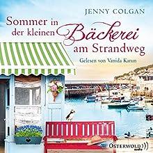 Sommer in der kleinen Bäckerei am Strandweg (Die kleine Bäckerei am Strandweg 2) Hörbuch von Jenny Colgan Gesprochen von: Vanida Karun