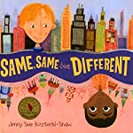 Same, Same But Different | Jenny Sue Kostecki-Shaw