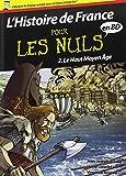 Histoire de France en BD Pour les Nuls - Tome 2 : Le Haut Moyen Âge
