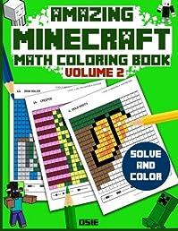 Amazing Minecraft Math: Cool Math Activity Book for Minecrafters (Minecraft Activity Books) (Volume 2)