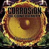 Deliverance by Corrosion of Conformity (1994) Audio CD