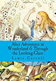 Lewis Carroll Alice Adventures in Wonderland & Through the Looking-Glass