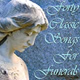 Forty Classic Songs For Funerals