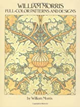 William Morris Full-Color Patterns and Designs (Dover Pictorial Archives) Ebook & PDF Free Download