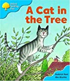Oxford Reading Tree: Stage 3: Storybooks: a Cat Sat in the Tree (Oxford Reading Tree)