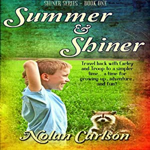 Summer and Shiner Audiobook