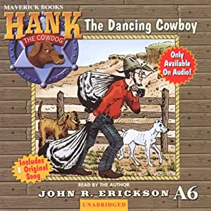 The Dancing Cowboy: Hank the Cowdog | [John R. Erickson]
