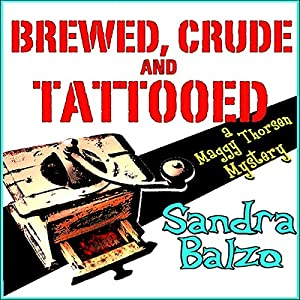Brewed, Crude and Tattooed Audiobook