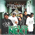 Who'$ Got Next [Explicit]
