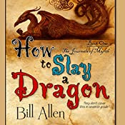 How to Slay a Dragon | Bill Allen