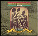 The Story of the Scottish Soldier, 1600-1914: Bonny Fighters (0114933863) by Jenni Calder