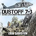 Dustoff 7-3 (       UNABRIDGED) by Erik Sabiston Narrated by Al Peterson