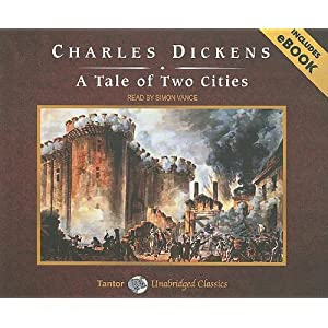 A Tale of Two Cities Charles Dickens and Simon Vance