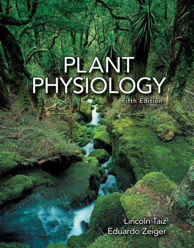 Plant Physiology, Fifth Edition
