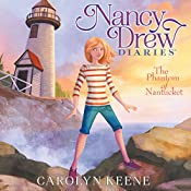The Phantom of Nantucket: Nancy Drew Diaries, Book 7 | Carolyn Keene