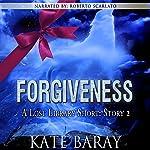 Forgiveness: Lost Library, Short Story 2 | Kate Baray