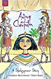 Antony and Cleopatra (Shakespeare Stories)