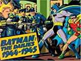 Batman: The Dailies 1944-1945 (0878161309) by Bob Kane