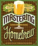 Mastering Home Brew: The Complete Gui...