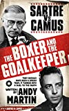 The Boxer & The Goal Keeper: Sartre versus Camus
