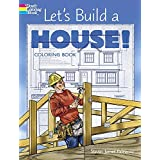 Let's Build a House! Coloring Book (Dover Coloring Books)